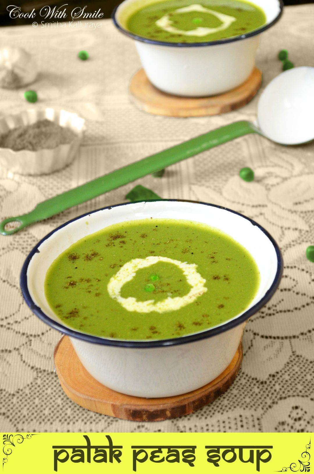 palak soup , palak and peas soup , cream of spinach soup