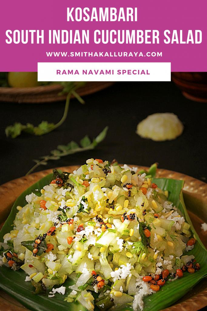 Cucumber kosambari is south indian style cucumber and lentil salad made usually for rama navami
