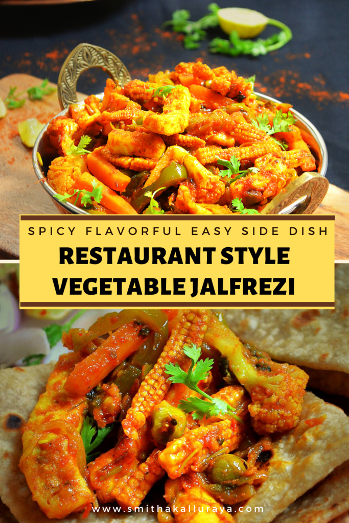 Vegetable Jalfrezi - a popular vegetarian side dish that tastes awesome when paired with roti / phulka / wrapped inside kati roll etc .